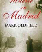 Muerte en madrid - Mark Oldfield portada