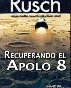 Recuperando el Apolo 8 - Kristine Kathryn Rusch portada