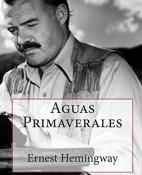 Aguas primaverales - Ernest Hemingway portada