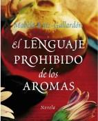 El lenguaje prohibido de los aromas - Mabela Ruiz portada
