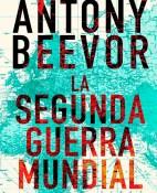 La segunda guerra mundial - Antony Beevor portada