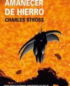 Amanecer de hierro - Charles Stross portada