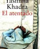 El atentado - Yasmina Khadra portada