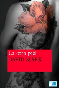 La otra piel - David Mark portada
