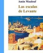 Las escalas de Levante - Amin Maalouf portada