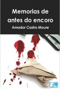 Memorias de antes do encoro - Amador Castro Moure portada