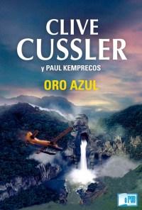 Oro azul - Clive Cussler y Paul Kemprecos portada