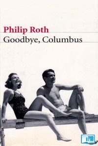 Goodbye, Columbus - Philip Roth portada