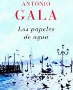 Los papeles de agua - Antonio Gala portada