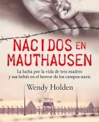 Nacidos en Mauthausen - Wendy Holden portada