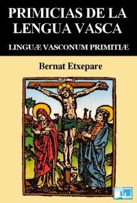 Primicias de la lengua vasca - Bernat Etxepare portada