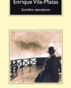 Suicidios ejemplares - Enrique Vila-Matas portada