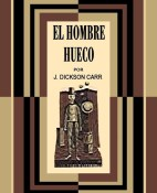 El hombre hueco - John Dickson Carr portada