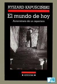 El mundo de hoy - Ryszard Kapuscinski portada
