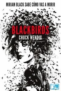 Blackbirds - Chuck Wendig portada