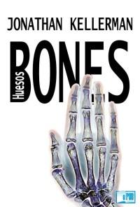 Bones (Huesos) - Jonathan Kellerman portada