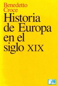 Historia de Europa en el siglo XIX - Benedetto Croce portada