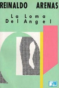 La loma del angel - Reinaldo Arenas portada