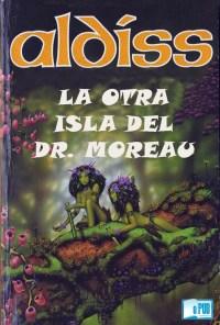 La otra isla del doctor Moreau - Brian W. Aldiss portada