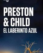 El laberinto azul - Douglas Preston y Lincoln Child portada