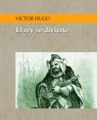 El rey se divierte - Victor Hugo portada