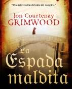 La espada maldita - Jon Courtenay Grimwood portada