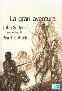 La gran aventura - John Sedges portada