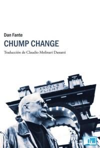 Chump change - Dan Fante portada