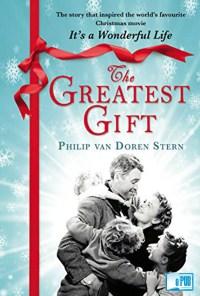 The greatest gift - Philip Van Doren Stern portada