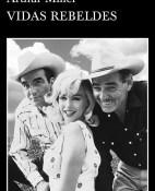 Vidas rebeldes - Arthur Miller portada