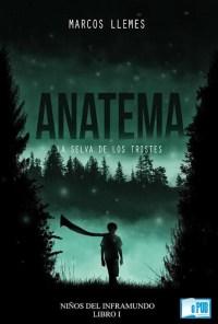 Anatema. La selva de los tristes - Marcos Llemes portada