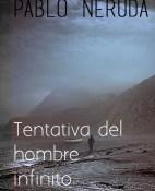 Tentativa del hombre infinito - Pablo Neruda portada