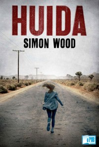 Huida - Simon Wood portada