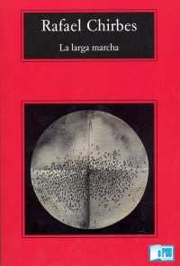 La larga marcha - Rafael Chirbes portada