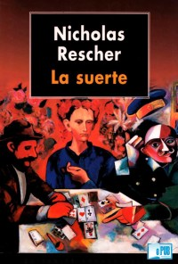 La suerte - Nicholas Rescher portada