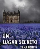 Un lugar secreto - Tana French portada