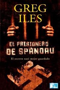 El prisionero de Spandau - Greg Iles portada