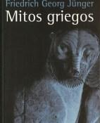 Mitos griegos - Friedrich Georg Junger portada