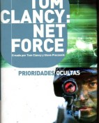 Tom Clancy Net force. Prioridades ocultas - Steve Perry portada