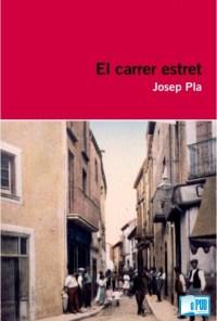 El carrer estret - Josep Pla portada