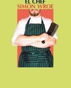 El chef - Simon Wroe portada