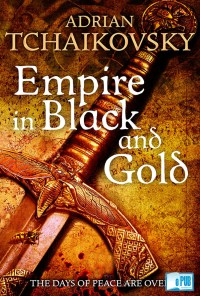 Empire in black and gold - Adrian Tchaikovsky portada
