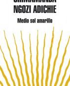 Medio sol amarillo - Chimamanda Ngozi Adichie portada