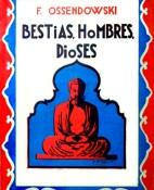 Bestias, hombres, dioses - Ferdynand Ossendowski portada