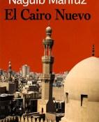 El cairo nuevo - Naguib Mahfuz portada