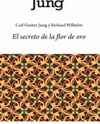 El secreto de la flor de oro - Carl Gustav Jung y Richard Wilhelm  portada