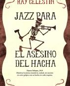Jazz para el asesino del hacha - Ray Celestin portada