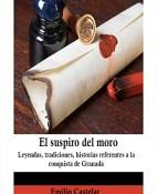 El suspiro del moro - Emilio Castelar portada