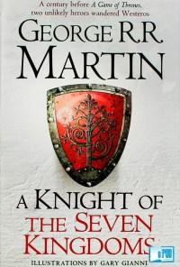 A knight of the seven kingdoms - George R. R. Martin portada