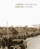 Durante toda la noche - Erskine Caldwell portada